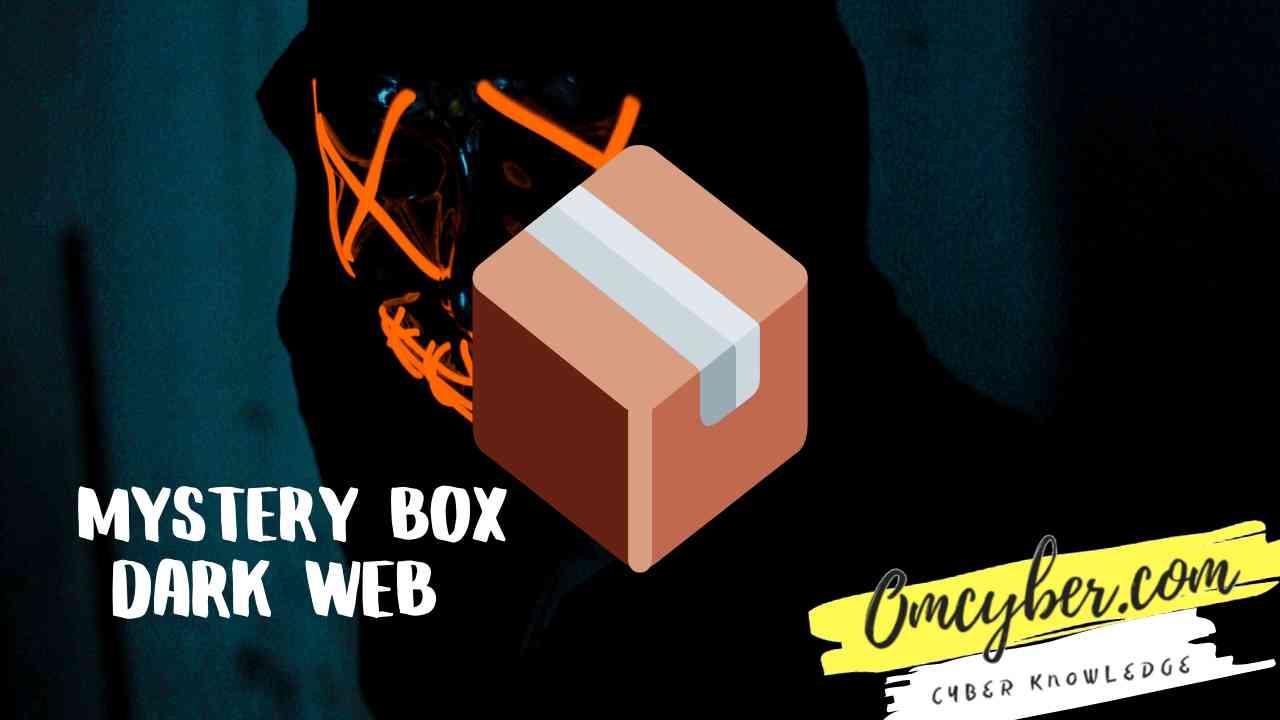 Isi mystery box dari dark web